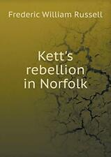 Kett's rebellion in Norfolk. Russell, William 9785519221023 Free Shipping.#