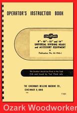 Cincinnati 8″-10″-12-14 Universal Dividing Head Operator Instruction Manual 1161
