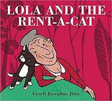 Lola and the Rent-a-cat by Ceseli Josephus Jitta (Hardback)