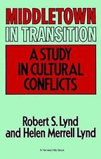 Middletown in Transition: A Study in Cultural Conflicts (Paperback or Softback)