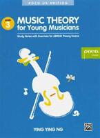 Music Theory for Young Musicians Grade 3 by Ng, Ying Ying | Paperback Book | 978