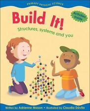"""""""Build It! : Structures, Systems and You-ExLibrary by Mason, Adrienne """""""