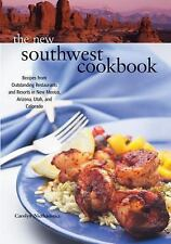 The New Southwest Cookbook: Recipes from Outstanding Restaurants and Resorts in