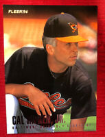 🔥🔥🔥CAL RIPKEN JR 1996 FLEER BASEBALL CARD # 15 HOF
