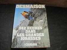 ALPINISME/ René DESMAISON: 342 heures dans les Grandes Jorasses