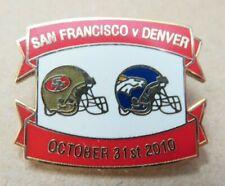 SAN FRANCISCO 49ERS DENVER BRONCOS NFL LONDON OCTOBER 2010 BADGE