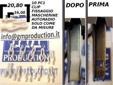 10 PZ CLIP MOLLETTE PLASTICHE FISSAGGIO MASCHERINE AUTORADIO 1 2 DIN VEDI MISURE