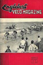 Englebert VELO-MAGAZINE       ---numéro 32 daté de Juillet 1954---
