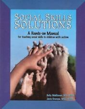 Social Skills Solutions: A Hands-On Manual for Teaching Social Skills to Childre