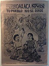 Oaxaca. Tu Pueblo No Se Rinde. Silkscreen Poster
