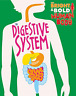 Izzi Howell-The Bright And Bold Human Body: The Digestive System BOOK NUOVO