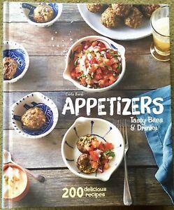 APPETIZERS Tasty Bites & Drinks Cookbook CARLA BARDI 200 Delicious Recipes