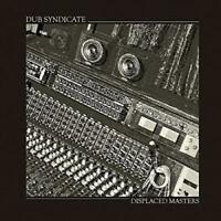 DUB SYNDICATE DISPLACED MASTERS [11/10] NEW VINYL