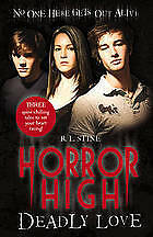 Horror High Deadly Love by R. L. Stine (Paperback, 2009) Tweens New Book