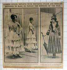 1915 Summer Styles, Youthful Charm Make Us Forget Horrors Of War