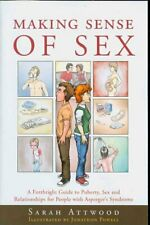 Making Sense of Sex A Forthright Guide to Puberty, Sex and Rela... 9781843103745