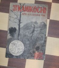 Kamikochi Japan Alps National Park Brochure Rock Climbing ca 1950 Mountaineering