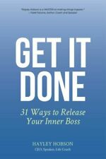 Get It Done 31 Ways to Release Your Inner Boss #15800