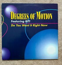 """New listing DEGREES OF MOTION Featuring BITI DO YOU WANT IT RIGHT NOW 12"""" Vinyl RECORD NM"""