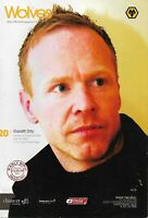 Wolves Vs Cardiff City 22nd February 2009 Football Programme Jody Craddock Cover