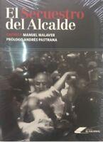 El secuestro del alcalde (Spanish) Paperback by Manuel Malaver