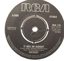 """ODYSSEY - It Will Be Alright - Excellent Condition 7"""" Single RCA 128"""
