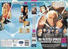 UNA PALLOTTOLA SPUNTATA 33 1/3 - L'INSULTO FINALE (1994) vhs ex noleggio