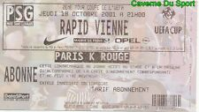 TICKET MATCH PARIS SAINT-GERMAIN PSG Vs RAPID VIEW 4-0 UEFA CUP # 18-10-2001