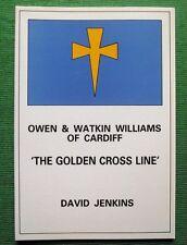 Maritime Book : Golden Cross Line : Owen & Watkin Williams Cardiff
