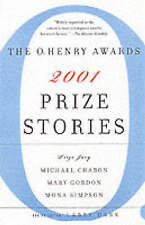 USED (GD) Prize Stories 2001: The O. Henry Awards (Pen / O. Henry Prize Stories)