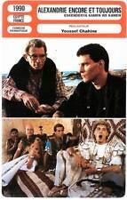 ALEXANDRIE ENCORE ET TOUJOURS - Y.Chahine (Fiche Cinéma) 1990 - Iskanderjira...