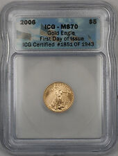 2006 Gold Eagle First Day of Issue $5 Coin ICG MS-70 #1851 of 1943