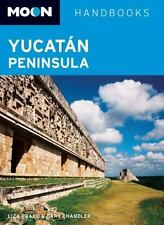 Moon Yucatán Peninsula (Moon Handbooks) Prado, Liza, Chandler, Gary Paperback