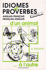 Idioms and proverbs of an animal-volume 2-English/French, French/English