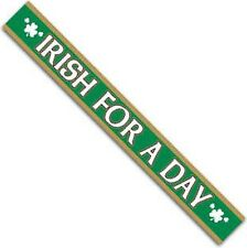 """St Patrick's Day Party Supplies -  """"Irish for a Day"""" Satin Sash"""