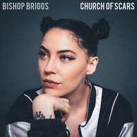 Bishop Briggs - Church De Cicatrices Neuf CD