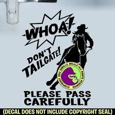 Whoa Barrel Racing Horse Trailer Vinyl Decal Sticker Caution Back Door Sign Blk