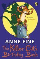 The Killer Cat's Birthday Bash,Anne Fine