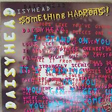 "SOMETHING HAPPENS ~ Daisyhead ~ 12"" Single PS"
