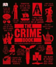 The Crime Book: Big Ideas Simply Explained DK VeryGood