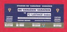 Orig.Ticket   Europa League  2011/12  NK VARAZDIN - FC LUSITANOS  !!  SELTEN