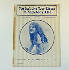 YOU CAN'T GIVE YOUR KISSES TO SOMEONE ELSE Vintage Sheet Music 1924 ShapiroAsmus