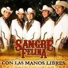 FREE US SHIP. on ANY 2 CDs! ~Used,VeryGood CD Sangre Felina: Con Las Manos Libre