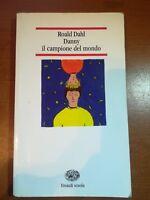 Danny il campione del mondo - Roald Dahl - Einaudi - 2000 - M