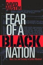 Fear of a Black Nation : Race, Sex, and Security in Sixties Montreal by David...