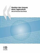 Gestion des Risques Dans L'Agriculture : Une approche Holistique by...