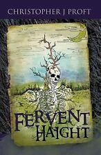 Fervent Haight by Christopher J. Proft (2011, Paperback)