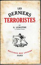 C1  NAPOLEON Lenotre LES DERNIERS TERRORISTES