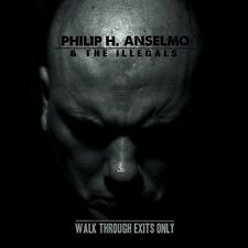 PHILIP H. ANSELMO & THE ILLEGALS - Walk Through Exits Only  [Ltd.] DIGI