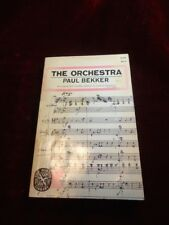 1964 The orchestra by Bekker, Paul. Paperback.
